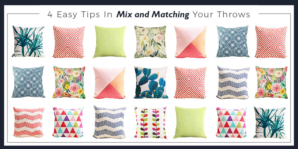4 Easy Tips in Mix and Matching Your Throw Pillows (cushion covers)