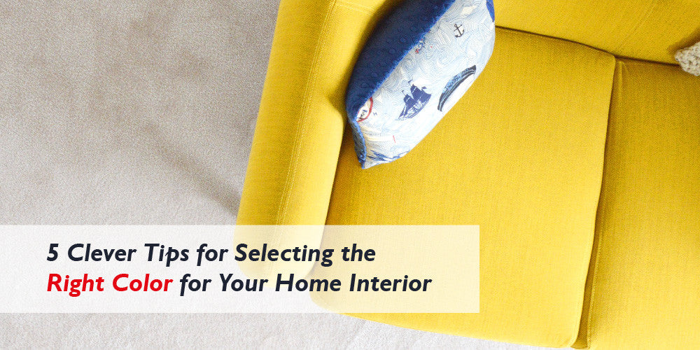 CEMAVI TIPS FOR SELECTING THE RIGHT COLOR IN HOME INTERIOR