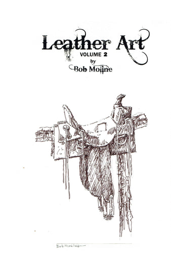 Leather Art Volume 2 - Bob Moline