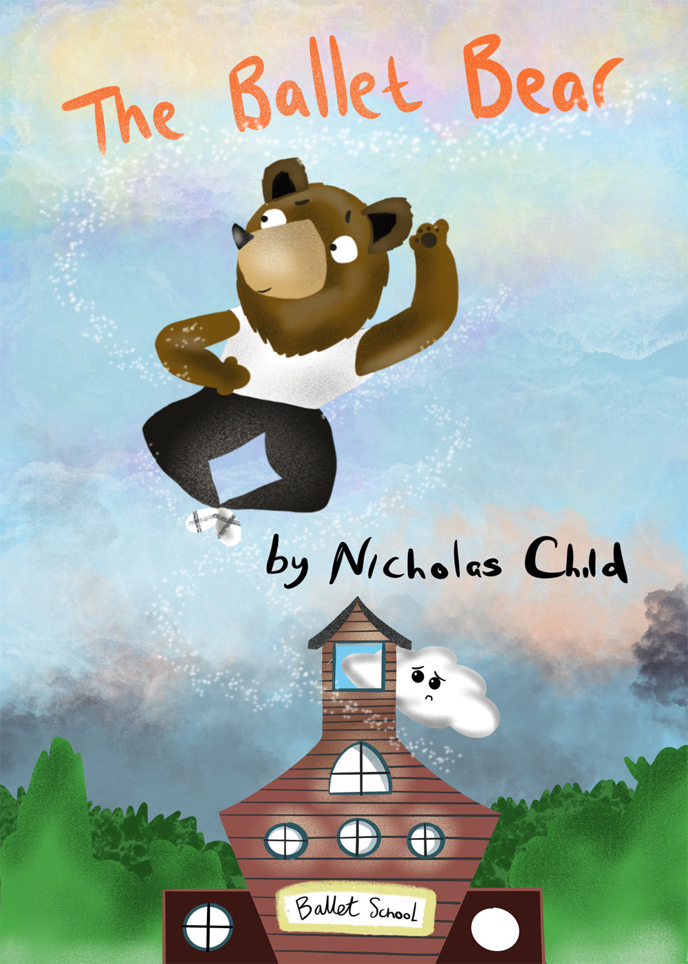 The Ballet Bear by Nicholas Child The Grumble & Co.