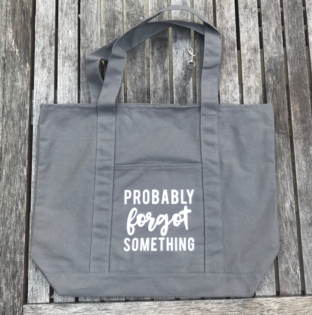 Probably Forgot Something Canvas Grey Large Tote Bag
