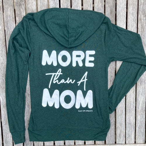 More Than A Mom Emerald Sparkle Lightweight Zip Up Hoodie