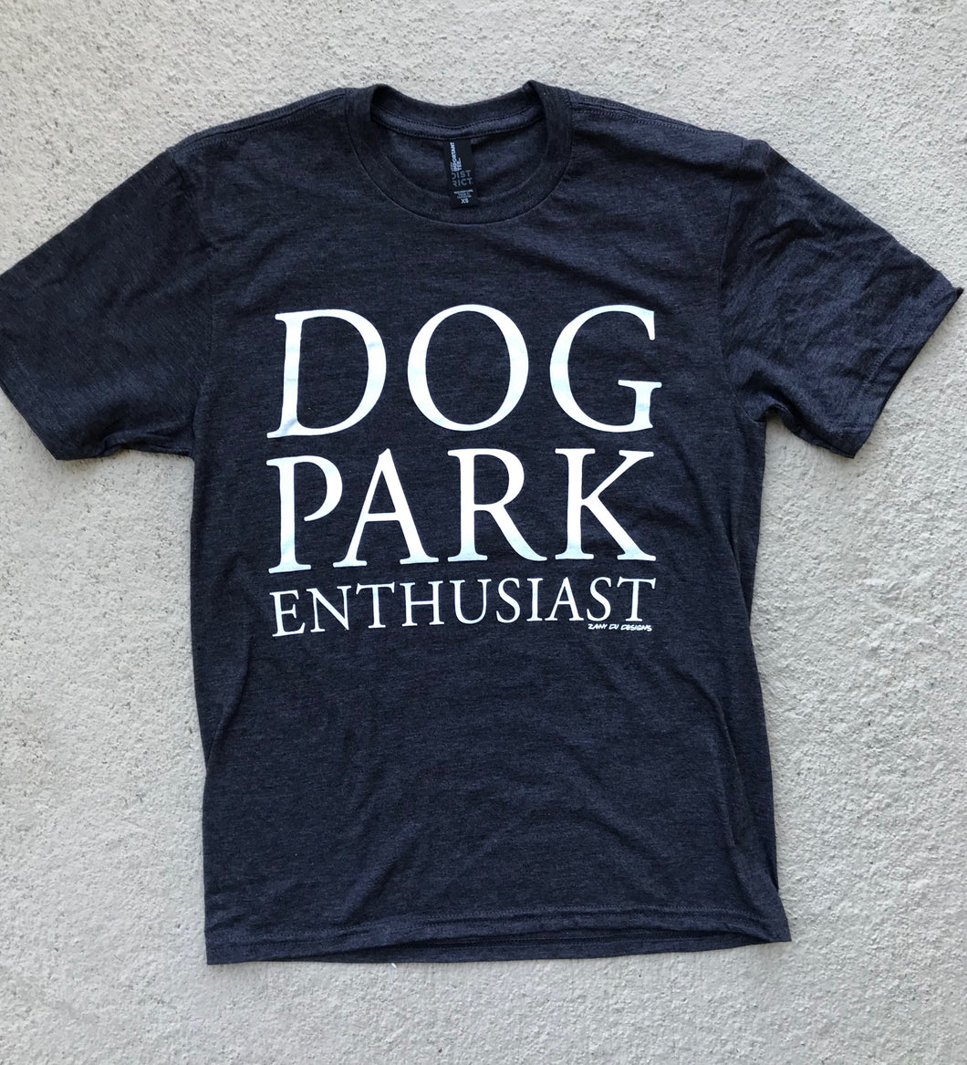 SALE Dog Park Enthusiast Heather Charcoal Grey UNISEX Tee SSS