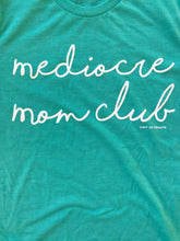 Mediocre Mom Club Womens SEA FOAM Tee Mom