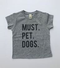 Must Pet Dogs Heather Grey INFANT Tee Dog Lover Must Love Dogs