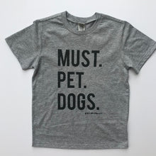 Must Pet Dogs Heather Grey YOUTH Tee Dog Lover Must Love Dogs