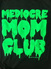 SALE Mediocre Mom Club Lime Green SLIME Womens Black Unisex Tee