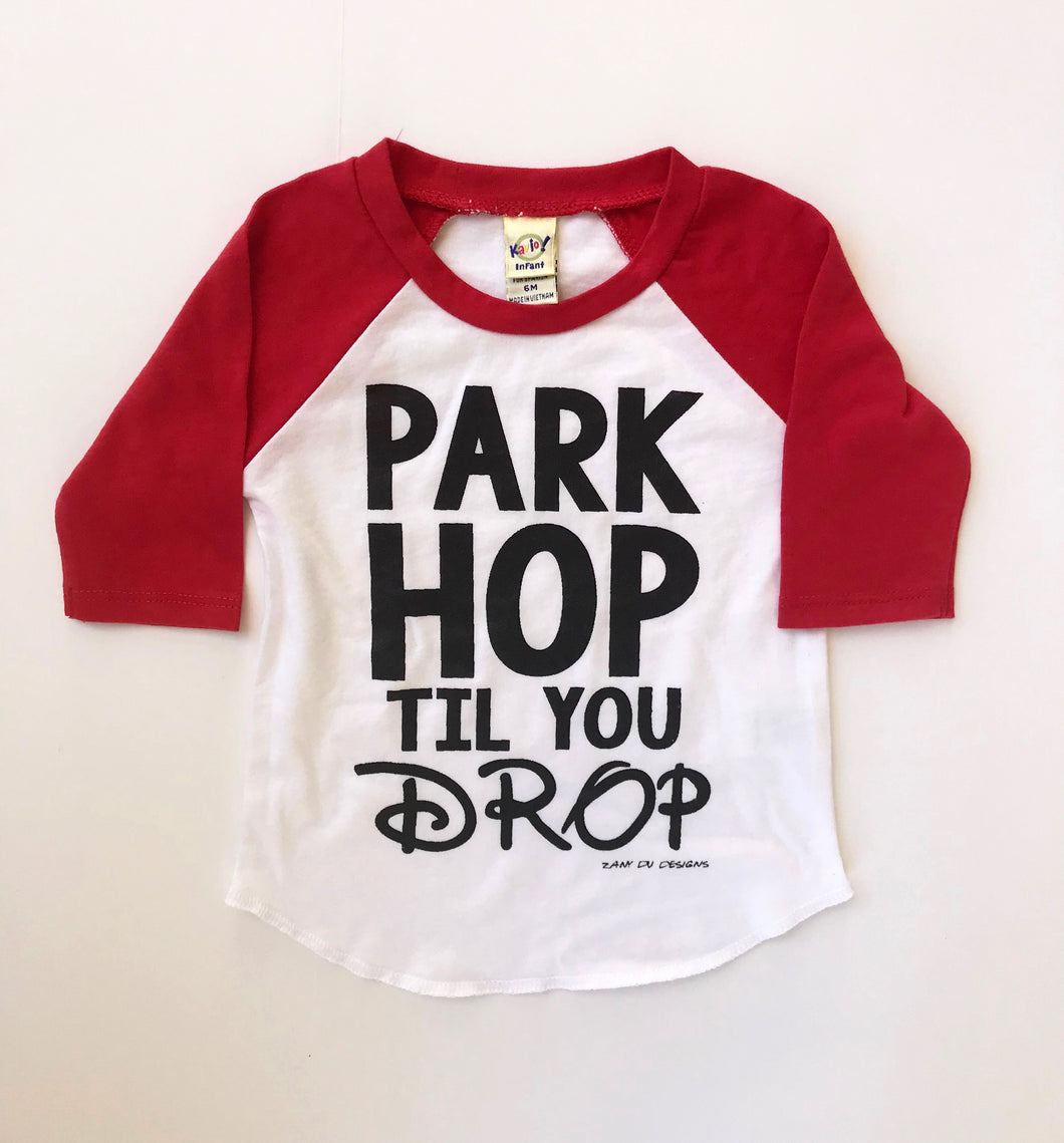 SALE Park Hop Til You Drop INFANT Raglan Tee DOD