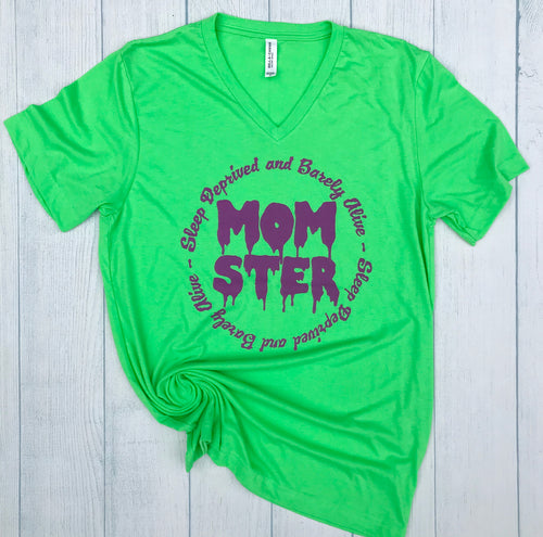 Sleep Deprived and Barely Alive Momster NEON GREEN Unisex Adult Tee New