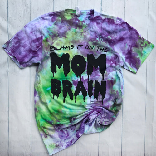 Blame it on the Mom Brain Green and Purple TIE DYE Slime Adult Tee Mom