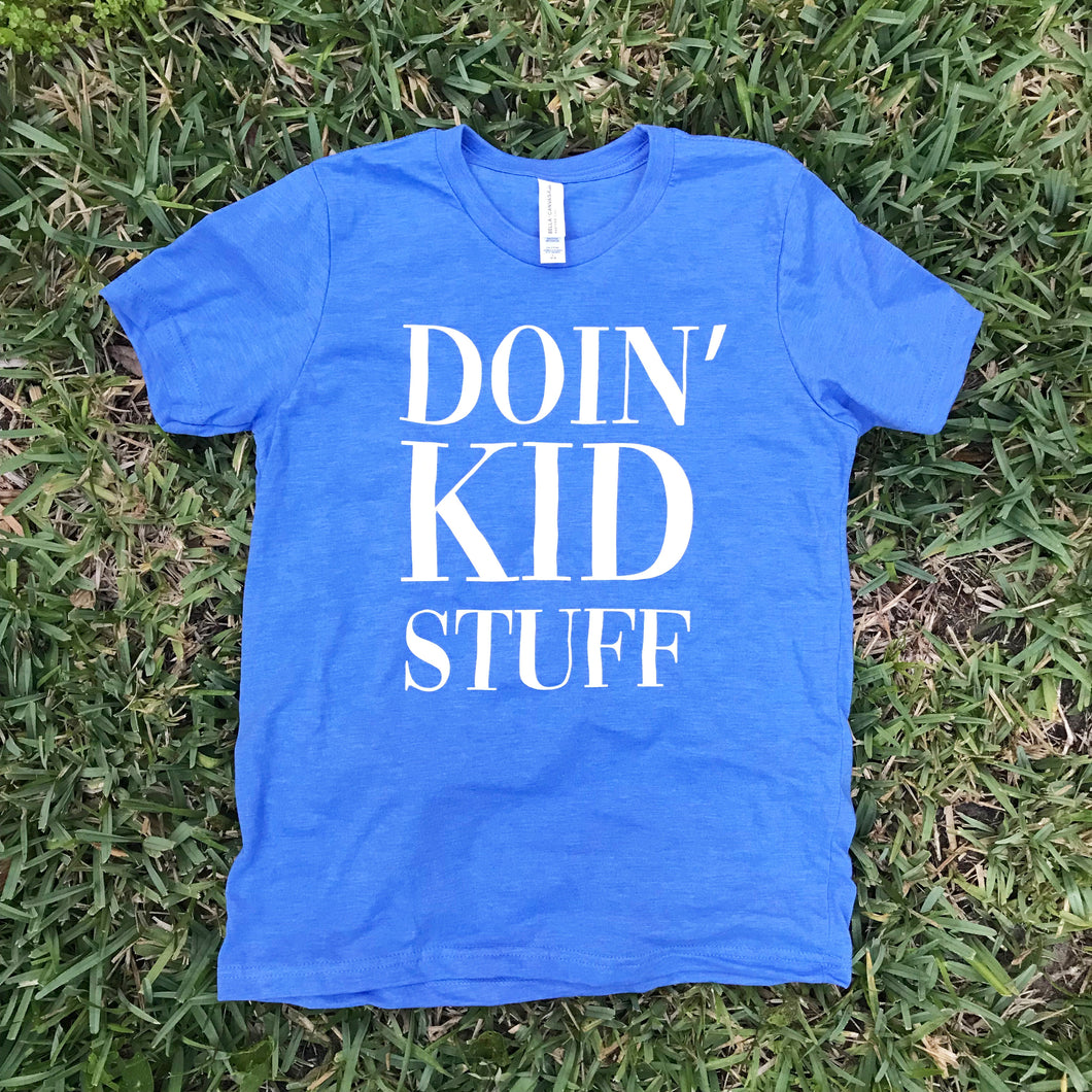 Doin' Kid Stuff YOUTH Tee