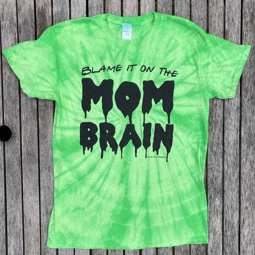 Mom Brain Slime Green Tie Dye Tee New
