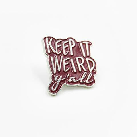Keep It Weird Y'all Yall Enamel Lapel Pin