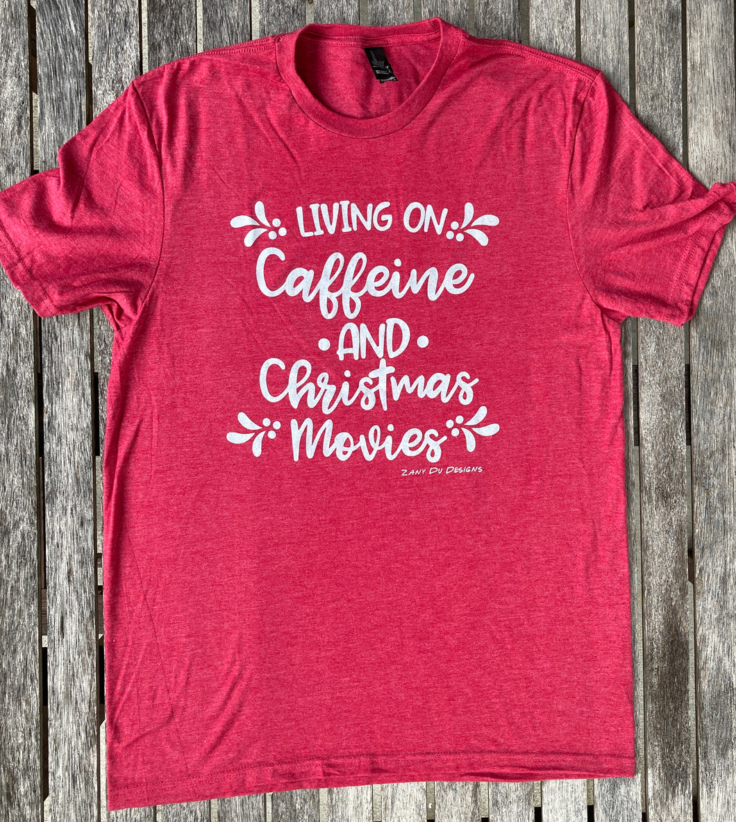 Living on Caffeine and Christmas Movies Red Uinsex Womens Tee