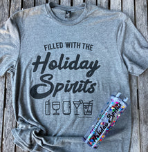 Filled with Holiday Spirits Grey Unisex Tee
