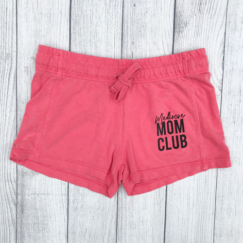 Mediocre Mom Club Pink French Terry Shorts
