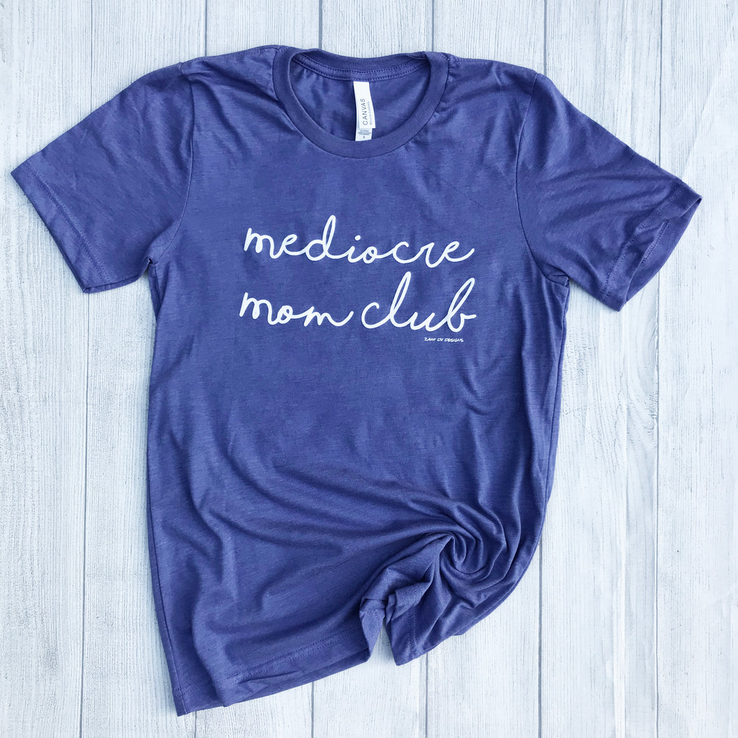 Mediocre Mom Club Womens Purple Tee Mom