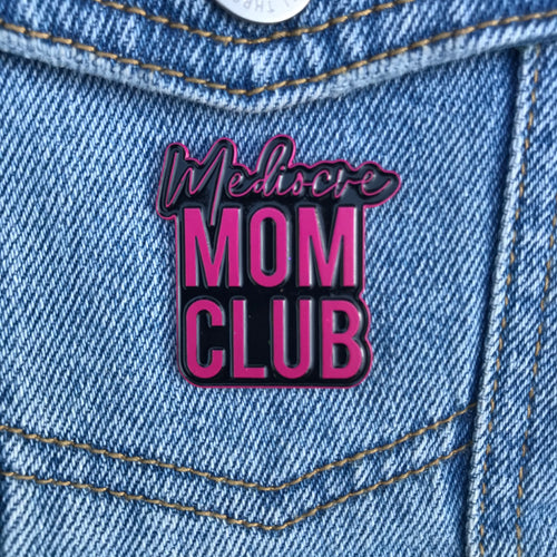 Mediocre Mom Club Black and Pink Enamel Lapel Pin Accessories new