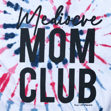 Mediocre Mom Club Americana Red White Blue Tie Dye Unisex Mom