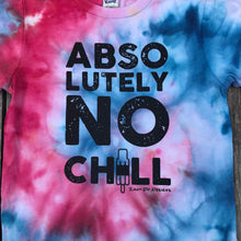 Absolutely No Chill Tie Dye YOUTH Tee