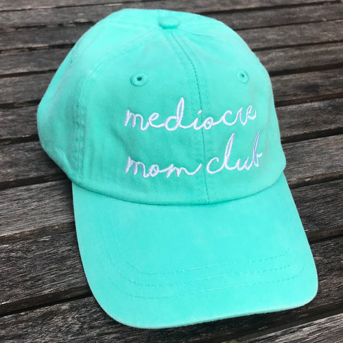 Mediocre Mom Club Adjustable MINT Garment Dyed Hat