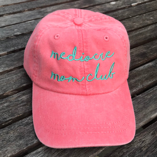 Mediocre Mom Club Adjustable PINK Garment Dyed Hat