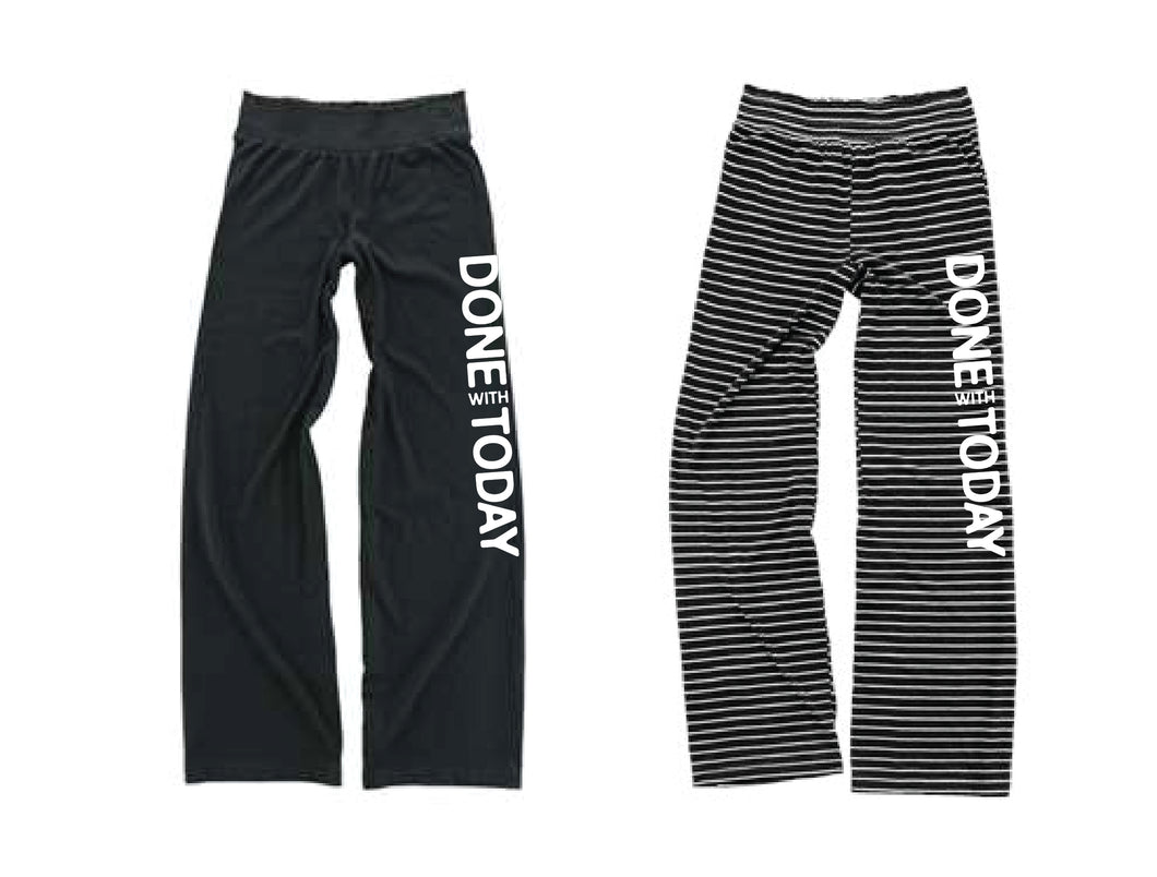 PRE-SALE Done With Today Lounge Pants New