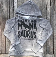 Don't Mess with Mamasaurus ACID Wash Sweatshirt Mom
