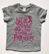SALE Not All Superheroes Wear Capes Breast Cancer Awareness INFANT Tee