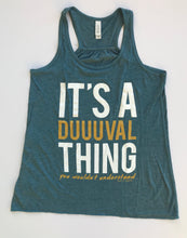 It's A Duuuval Thing Duval Florida Teal Gold Football Women's Tank SSS