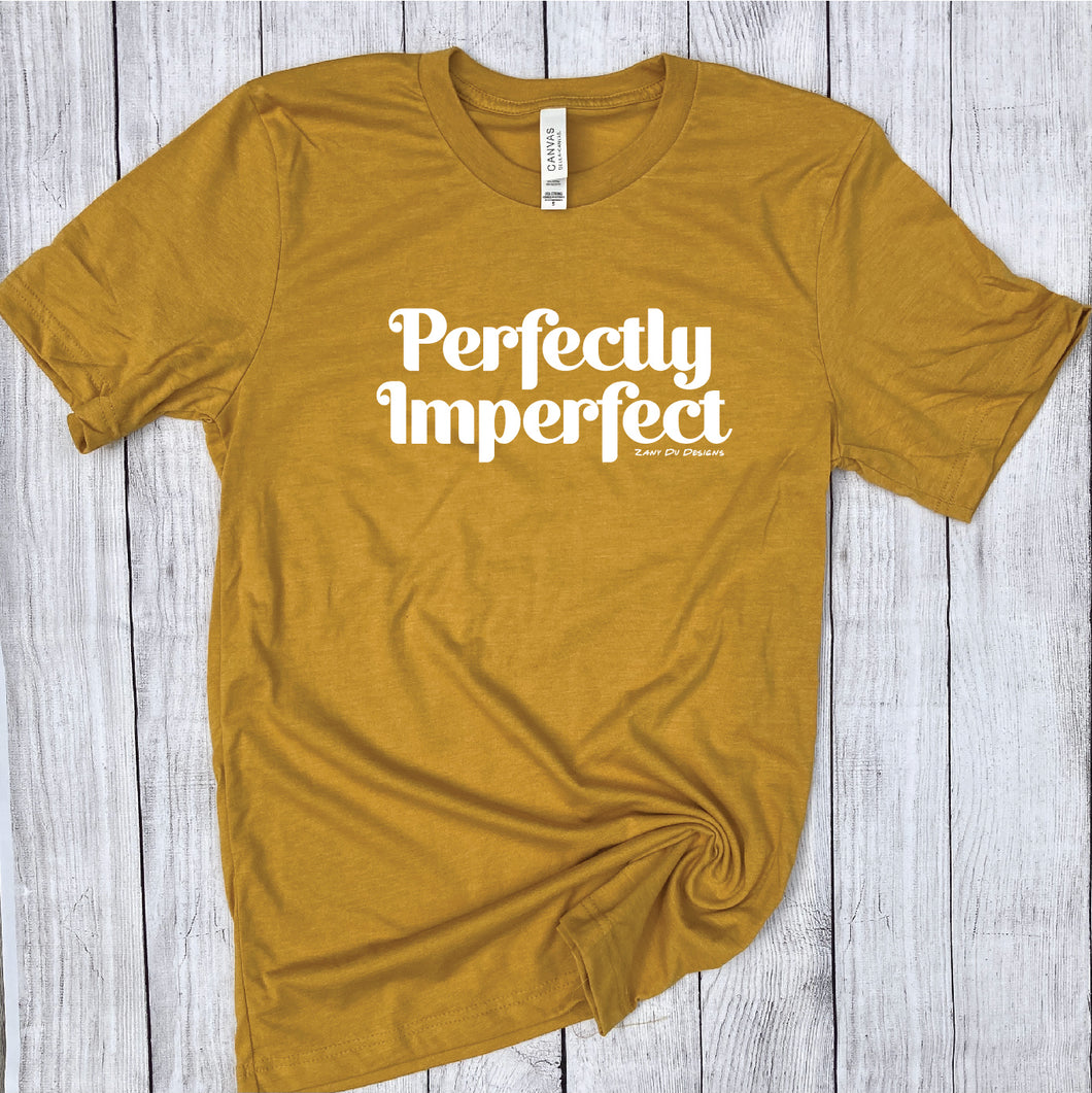 Perfectly Imperfect Mustard Unisex Tee New