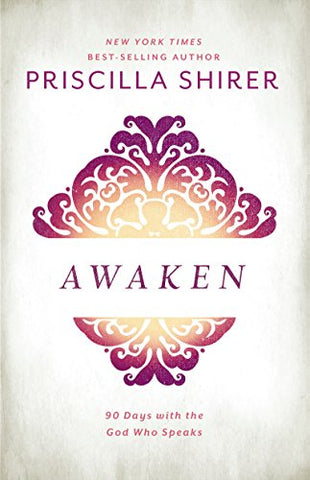 Awaken: 90 Days with the God Who Speaks cover