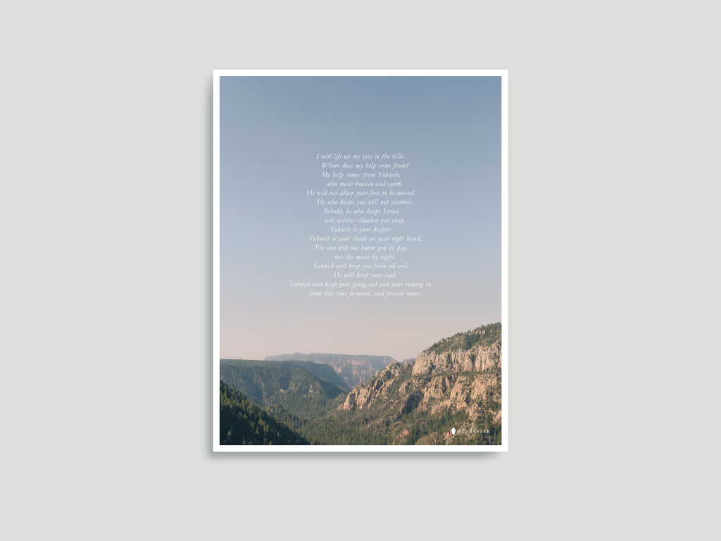 Psalm 121 - Art Print (100% Proceeds Donated)