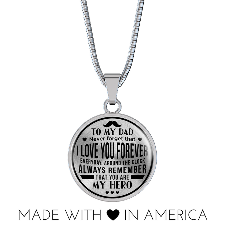 Dad You Are My Hero - Circle Necklace
