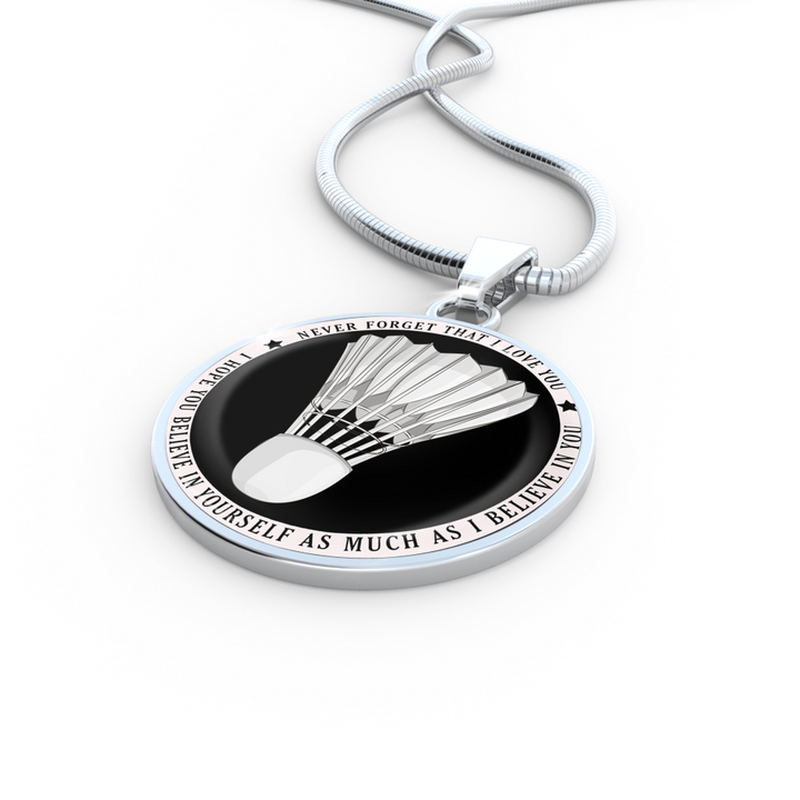 Believe In Yourself (Badminton) Necklace