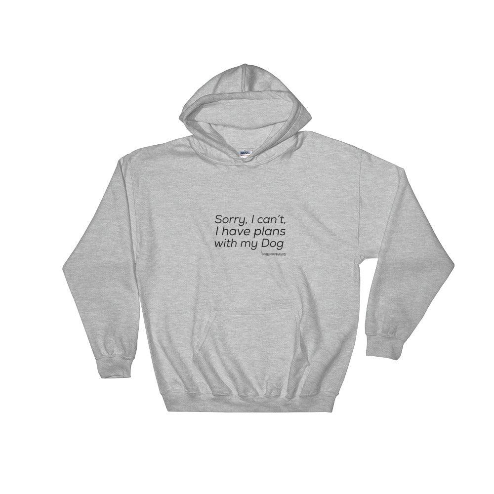 """Plans with my Dog"" Unisex Hoodie (Black Text)"