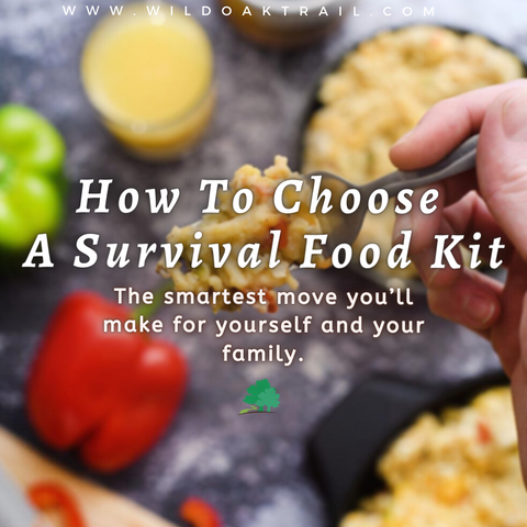How To Choose A Survival Food Kit