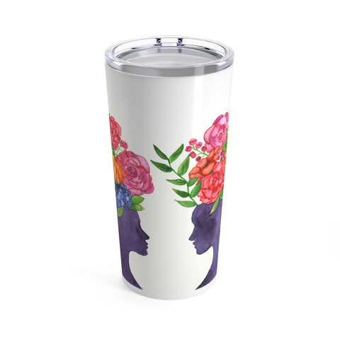 Women Bloom Together Version TWO Tumbler 20oz