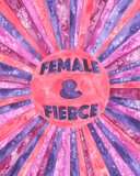 Female & Fierce Watercolor Poster Print