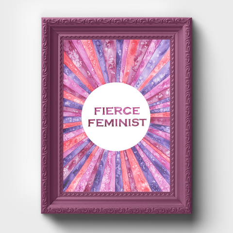 Fierce Feminist Watercolor Poster Print