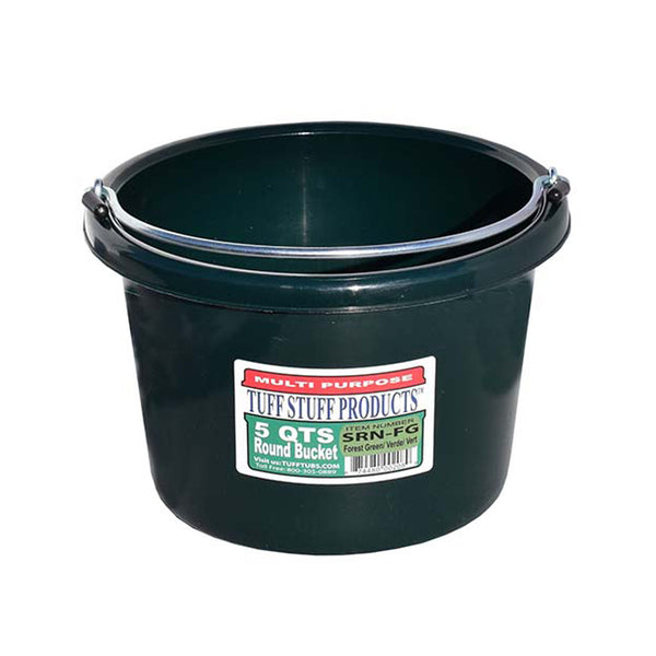 Tuff Stuff Small Round Bucket 5 Qts (Forest Green) - Buckets Pails Feeders Scoops Tubs Bottles Tuff Stuff - Canada