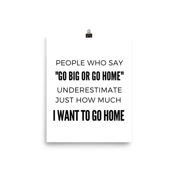 Go Big or Go Home Mini Poster - HavenTree - The Self Care Shop