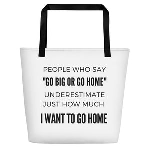 """I Want to Go Home"" Beach Tote (Extra Large) - HavenTree - The Self Care Shop"