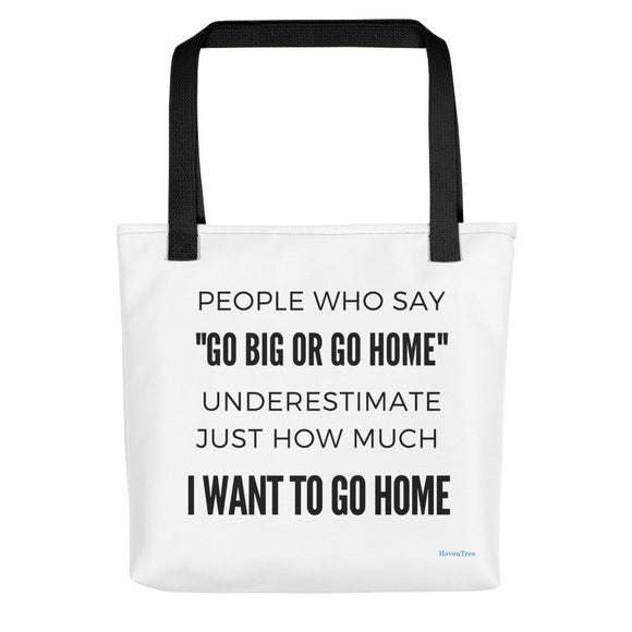 I Want to Go Home Premium Tote Bag (Medium) - HavenTree - The Self Care Shop