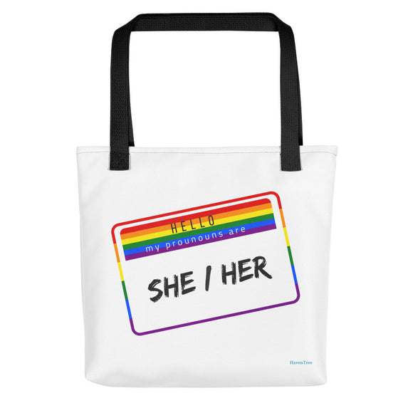 My Pronouns are She/Her Premium Tote - HavenTree - The Self Care Shop