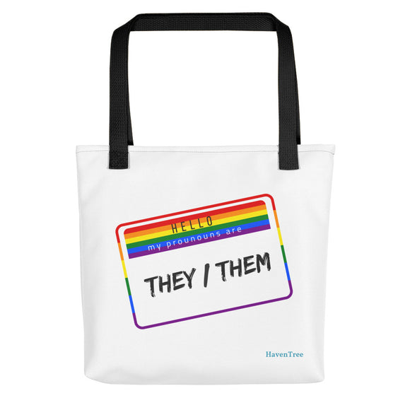 My Pronouns are They/Them Premium Tote - HavenTree - The Self Care Shop