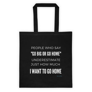 I Want to Go Home Cotton Canvas Tote - HavenTree - The Self Care Shop