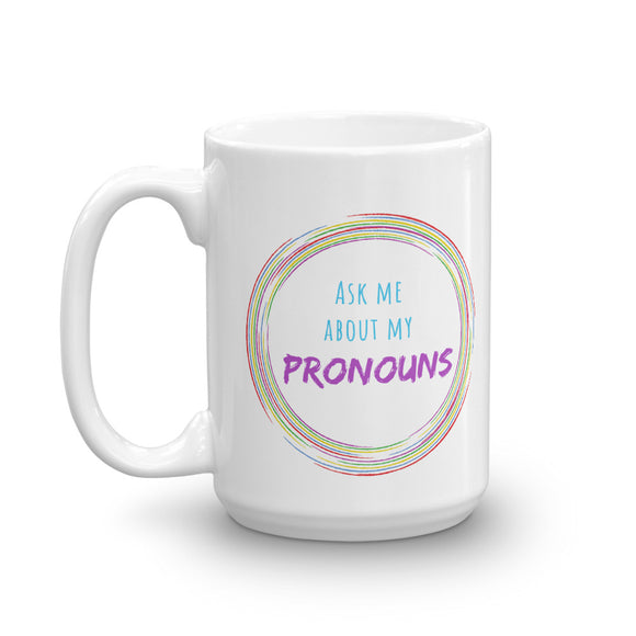 Ask Me About My Pronouns Mug (Rainbow Swirl) - HavenTree - The Self Care Shop