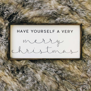 Have Yourself A Very Merry Christmas | Wood Sign -Wood sign, farmhouse signs, rustic signs