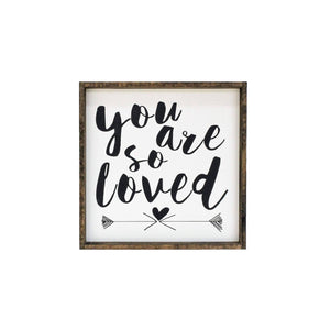 You Are So Loved | Wood Sign -Wood sign, farmhouse signs, rustic signs